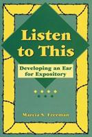 Listen to This: Developing an Ear for Expository 0929895193 Book Cover