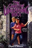 Ghost of Whispering Rock 0823409449 Book Cover