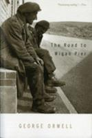 The Road to Wigan Pier 1502435810 Book Cover