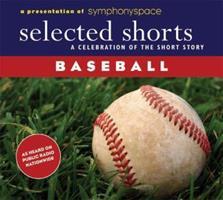 Selected Shorts: Baseball (Selected Shorts series) 0971921849 Book Cover