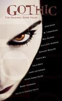 Gothic!: Ten Original Dark Tales 0763627372 Book Cover