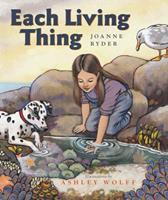Each Living Thing 0152018980 Book Cover