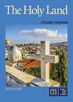The Holy Land: A Pilgrim's Companion 1860824382 Book Cover