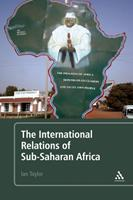 The International Relations of Sub-Saharan Africa 0826434010 Book Cover