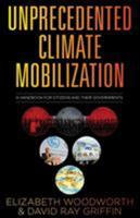Unprecedented Climate Mobilization: A Handbook for Citizens and Their Governments 0997287071 Book Cover