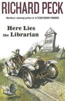 Here Lies the Librarian 0142409081 Book Cover