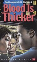 Blood Is Thicker (Bluford Series, Number 8) 0439904897 Book Cover