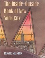 The Inside-Outside Book of New York City (Picture Puffins) 0140504540 Book Cover