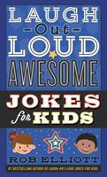 Laugh-Out-Loud Awesome Jokes for Kids 0062497952 Book Cover