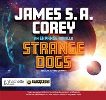 Strange Dogs: An Expanse Novella 147899956X Book Cover