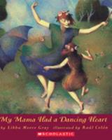 My Mama Had A Dancing Heart 0531071421 Book Cover