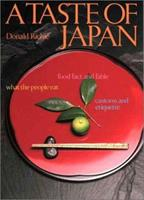 A Taste of Japan: Food Fact and Fable What the People Eat Customs and Etiquette 4770017073 Book Cover