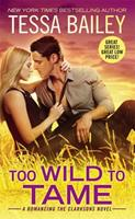 Too Wild to Tame 1455594156 Book Cover