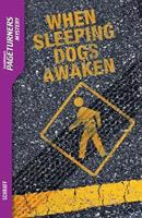 When Sleeping Dogs Awaken (Pageturners) 1562541803 Book Cover