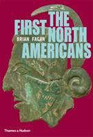 The First North Americans: An Archaeological Journey 0500021201 Book Cover