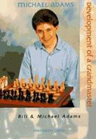 Development of a Grandmaster (All Levels) 0080378021 Book Cover