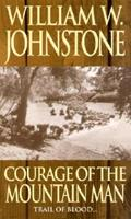 Courage of the Mountain Man 0821737201 Book Cover