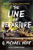 The Line of Departure: A Postapocalyptic Novel 0142181528 Book Cover
