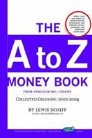 The A to Z Money Book from Armchair Millionaire 141165823X Book Cover