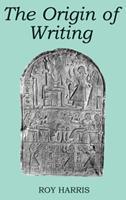 The Origin of Writing 0812690354 Book Cover