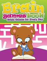 Brain Games Books (Brain Games for Every Day) 1633838994 Book Cover