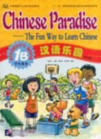 Chinese Paradise-The Fun Way to Learn Chinese (Student's Book 1A) 7561914679 Book Cover