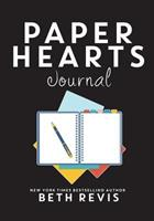 Paper Hearts Journal: 25 Writing Prompts to Get Your Book Written 0996887822 Book Cover