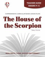 The House Of The Scorpion By Nancy Farmer: Teacher Guide 1581309546 Book Cover