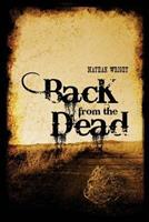 Back from the Dead 1480939307 Book Cover