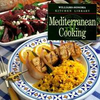 Mediterranean Cooking (Williams Sonoma Kitchen Library) 0783503237 Book Cover