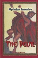 The Devil (Mysterious Encounters) 0737737808 Book Cover