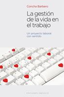 La Gestion de La Vida En El Trabajo 8497779347 Book Cover