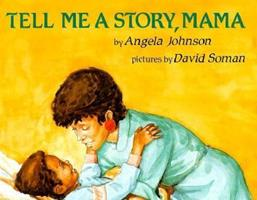 Tell Me A Story Mama 0531057941 Book Cover