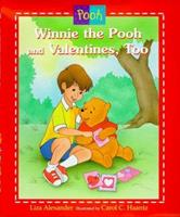 Winnie the Pooh & Valentines Too (Pooh) 0786832177 Book Cover