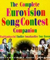 The Complete Eurovision Song Contest Companion 1862051674 Book Cover
