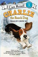 Charlie the Ranch Dog: Charlie's Snow Day 006221912X Book Cover