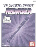 Mel Bay You Can Teach Yourself Recorder Book/CD/DVD Package (You Can Teach Yourself) 0871667428 Book Cover