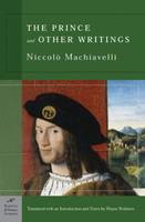 The Prince and Other Writings 1435107489 Book Cover