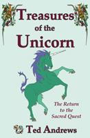 Treasures of the Unicorn: The Return to the Sacred Quest 1888767251 Book Cover