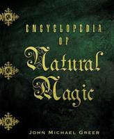 Encyclopedia Of Natural Magic 0738706744 Book Cover