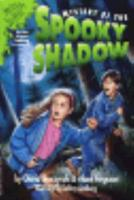 Mystery of the Spooky Shadow (Mystery Solvers Series) 0816742146 Book Cover