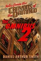 Tales from the Canyons of the Damned: Omnibus No. 2 0997793864 Book Cover