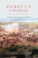 Pickett's Charge: A New Look at Gettysburg's Final Attack 1634507967 Book Cover