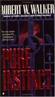 Pure Instinct 0515117552 Book Cover