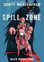 Spill Zone 159643936X Book Cover