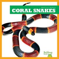 Coral Snakes 162031665X Book Cover