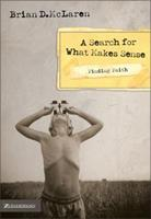 A Search for What Makes Sense (Finding Faith) 0310272661 Book Cover