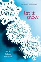 Let It Snow: Three Holiday Romances 0141349174 Book Cover