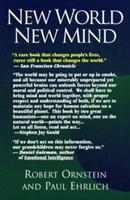 New World, New Mind: Changing the Way We Think to Save Our Future 1883536243 Book Cover