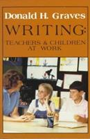 Writing: Teachers and Children at Work 0435082035 Book Cover